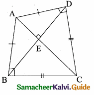Samacheer Kalvi 10th Maths Guide Chapter 4 Geometry Additional Questions 48