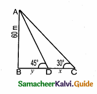 Samacheer Kalvi 10th Maths Guide Chapter 6 Trigonometry Ex 6.5 10