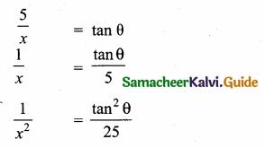 Samacheer Kalvi 10th Maths Guide Chapter 6 Trigonometry Ex 6.5 3
