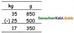 Samacheer Kalvi 5th Maths Guide Term 2 Chapter 4 Measurements Ex 4.1 6