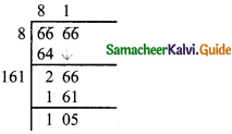 Samacheer Kalvi 8th Maths Guide Answers Chapter 1 Numbers Ex 1.4 22