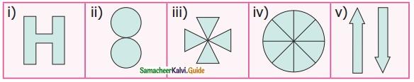 Samacheer Kalvi 6th Maths Guide Term 3 Chapter 4 Symmetry Ex 4.1 9
