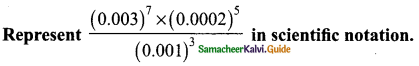 Samacheer Kalvi 9th Maths Guide Chapter 2 Real Numbers Additional Questions 8