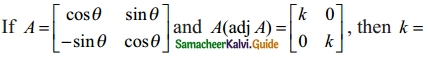 Samacheer Kalvi 12th Maths Guide Chapter 1 Applications of Matrices and Determinants Ex 1.8 15