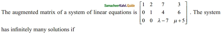 Samacheer Kalvi 12th Maths Guide Chapter 1 Applications of Matrices and Determinants Ex 1.8 25