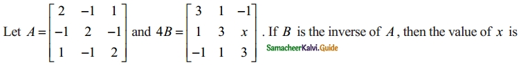 Samacheer Kalvi 12th Maths Guide Chapter 1 Applications of Matrices and Determinants Ex 1.8 26