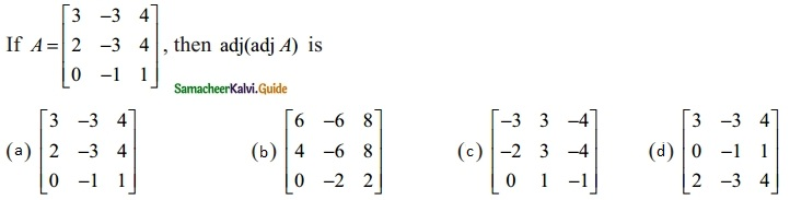 Samacheer Kalvi 12th Maths Guide Chapter 1 Applications of Matrices and Determinants Ex 1.8 28