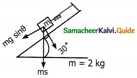 Samacheer Kalvi 11th Physics Guide Chapter 3 Laws of Motion 33