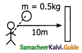 Samacheer Kalvi 11th Physics Guide Chapter 3 Laws of Motion 50
